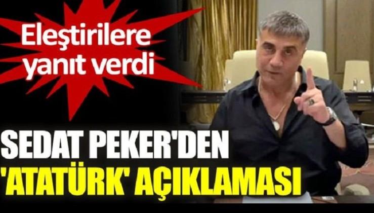 Sedat Peker'den 'Atatürk' açıklaması