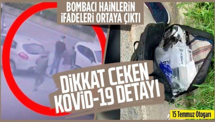 SON DAKİKA: Otogar saldırganlarının ifadelerine ulaşıldı! Dikkat çeken Kovid-19 detayı