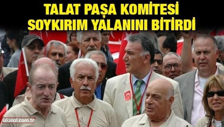 Talat Paşa Komitesi soykırım yalanını bitirdi