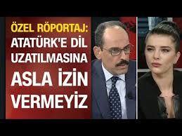 Kalın: Atatürk'e dil uzatılmasına asla izin vermeyiz