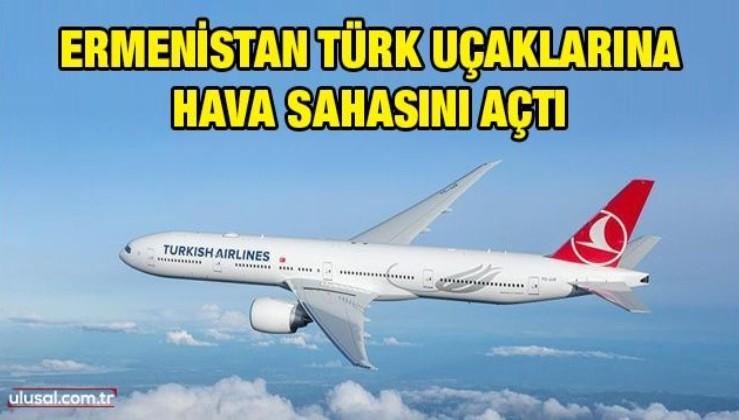 Ermenistan Türk uçaklarına hava sahasını açtı: THY'nin Bakü-İstanbul uçuşu Ermenistan üzerinden gerçekleşti