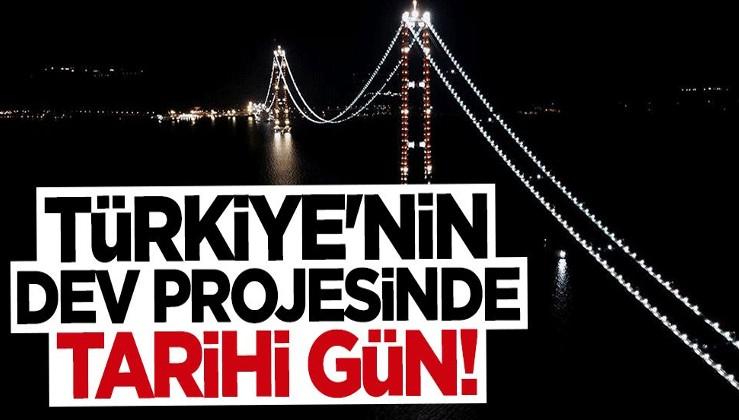 Türkiye'nin dev projesinde tarihi gün! Yürüyerek geçecek
