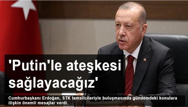 Erdoğan: Temenni ederim ki Putin'le ateşkesi sağlayacağız