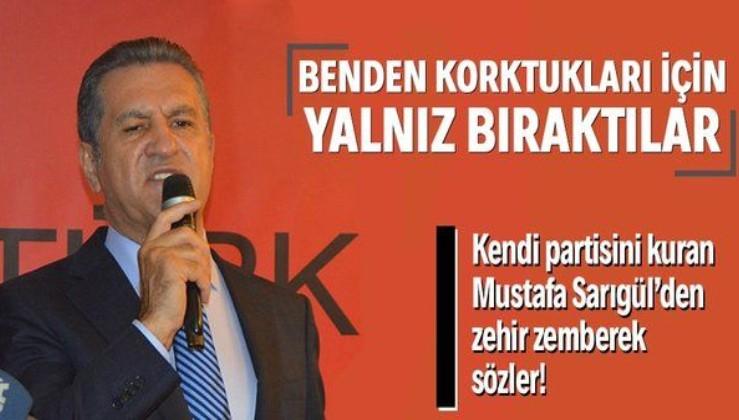 Mustafa Sarıgül'den CHP'ye zehir zemberek sözler: CHP benden korktuğu için yalnız bıraktı!