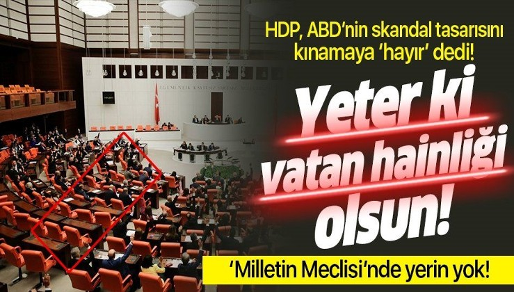 TBMM'de HDP hariç tüm partiler ABD'yi kınadı!.