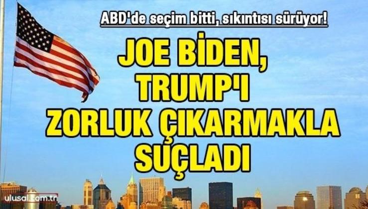 ABD'de seçim bitti, sıkıntısı sürüyor: Joe Biden, Trump'ı zorluk çıkarmakla suçladı