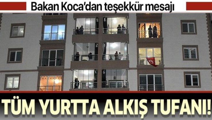 Son dakika: Türkiye'den sağlık çalışanlarına alkışlı destek! Son günde yoğun katılım.