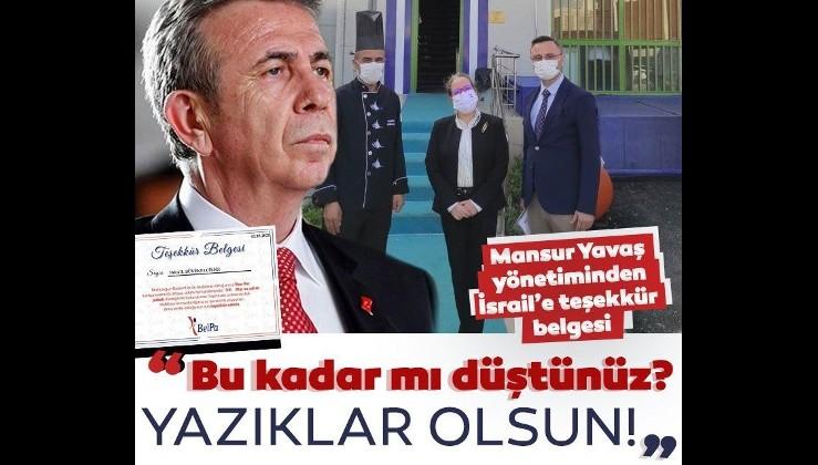 """Ankara Büyükşehir Belediyesi, İsrail Büyükelçiliği'ne teşekkür belgesi verdi! """"Bu kadar mı düştünüz?"""""""