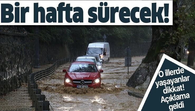 Son dakika: Türkiye genelinde bir hafta süreyle yoğun yağış etkili olacak