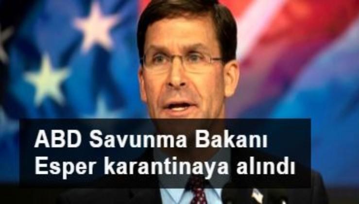 ABD Savunma Bakanı Esper karantinaya alındı