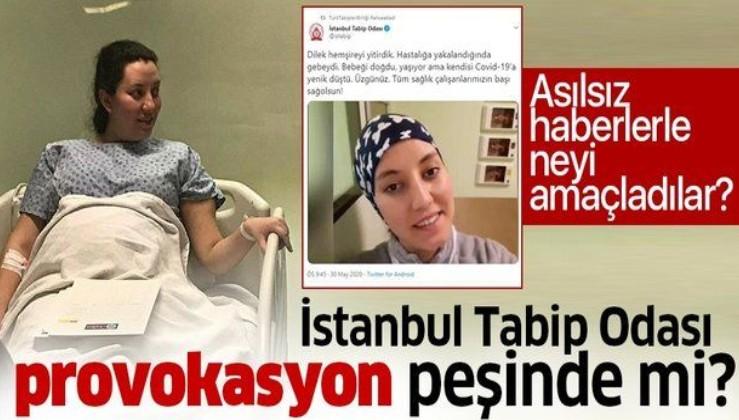 İstanbul Tabip Odası provakasyon peşinde mi? Dilek Hemşire üzerinden kamuoyunu yanılttılar