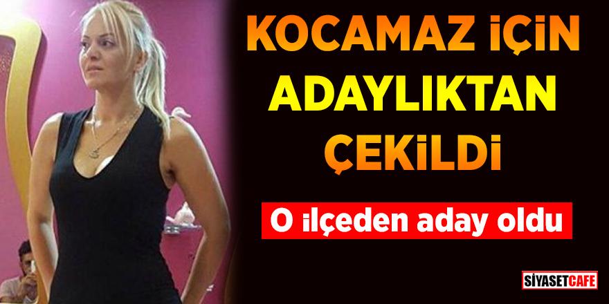 Pınar İvenç, Burhanettin Kocamaz için adaylıktan çekildi