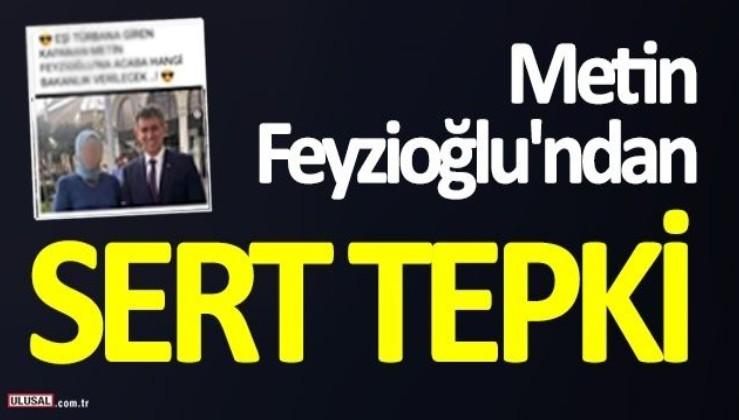 """Metin Feyzioğlu'ndan sert tepki! """"Utanmazlık değil mi bu?"""""""