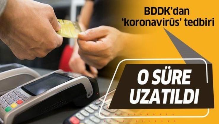 BDDK'dan koronavirüse karşı tedbir! Kredi ödemelerindeki gecikmelere esneklik getirildi