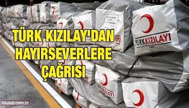 Türk Kızılay'dan hayırseverlere çağrı