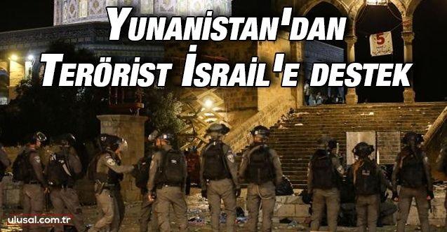 Yunanistan'dan İsrail'e destek mesajı