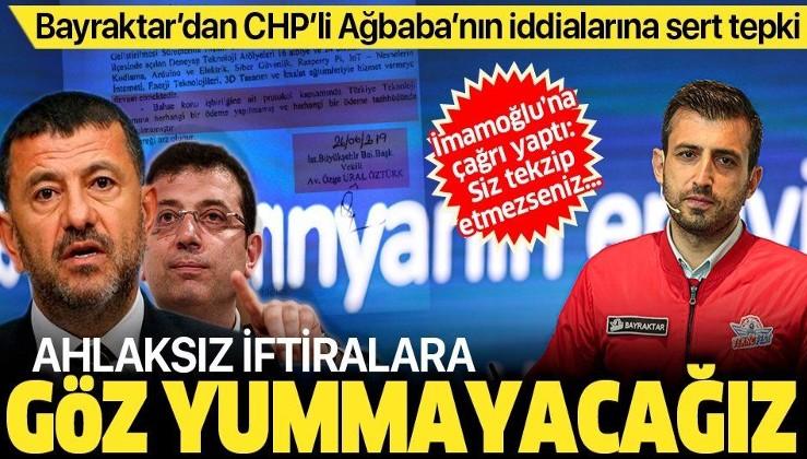 Selçuk Bayraktar'dan Veli Ağbaba'nın iddialarına sert tepki: Ahlaksız iftiralara göz yummayacağız