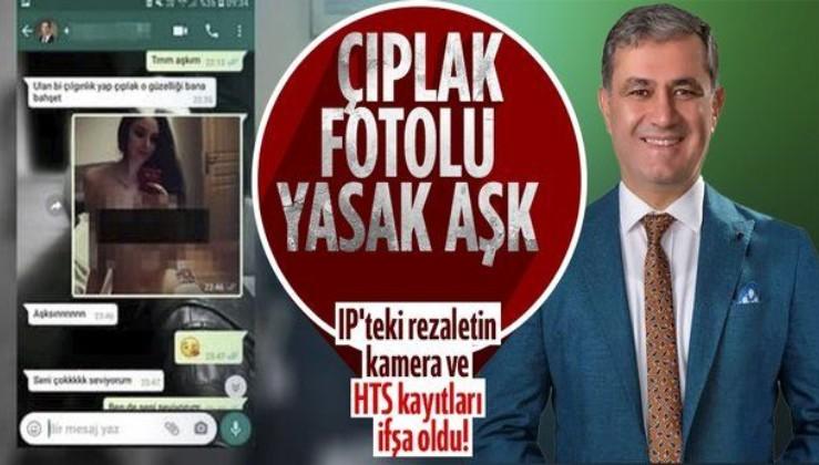 İYİ Partili Halil Öztürk'ün çıplak fotoğraflı yasak aşk skandalında Ahmet Tilki'ye kanlı pusu