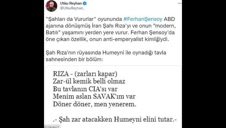 """""""Şahları da Vururlar"""" oyununda Ferhan Şensoy ABD ajanına dönüşmüş İran Şahı Rıza'yı ve onun """"modern, Batılı"""" yaşamını yerden yere vurur."""
