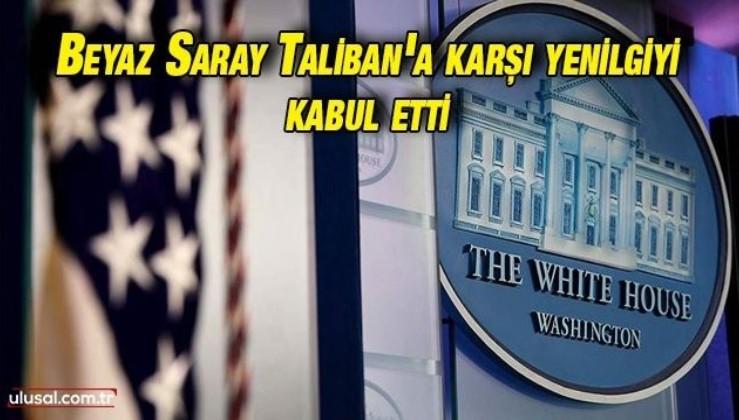 Beyaz Saray'dan Taliban açıklaması: ''Taliban ile çalışmak bir gereklilik''