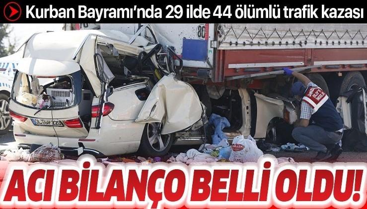 Son dakika: Kurban Bayramı'nda acı bilanço: 60 kişi hayatını kaybetti