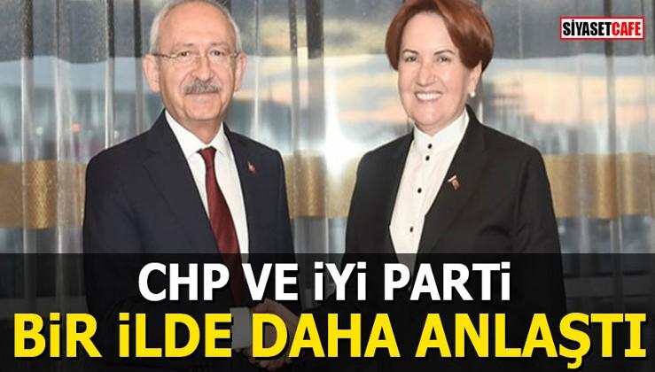 CHP ve İYİ Parti bir ilde daha anlaştı