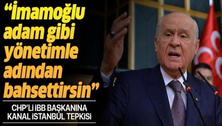 Bahçeli: Montrö Boğazlar Antlaşması delinmedikçe, uyarılar dikkate alınınca Kanal İstanbul'dan neden rahatsız olalım!