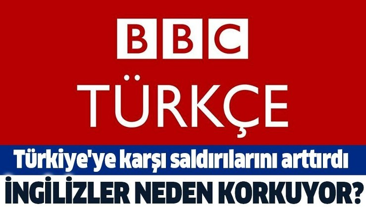 İngilizlerin yönettiği BBC Türkçe'den ülkemiz hakkında yine bir yalan haber servis edildi