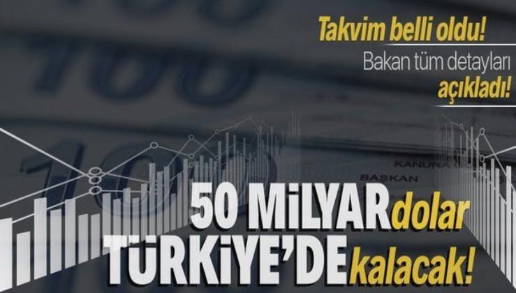 Son dakika: Dev hamle! 50 milyar dolar Türkiye'de kalacak! Bakan Varank tüm detayları açıkladı!