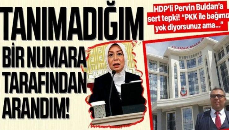 AK Partili Öznur Çalık: HDP'li Pervin Buldan geçen hafta tanımadığım bir numaradan beni aradı