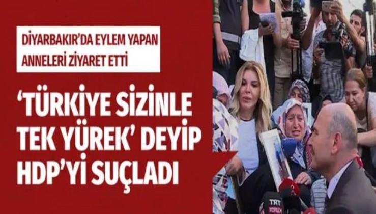 Süleyman Soylu Diyarbakır'da annelere destek verip HDP'yi suçladı