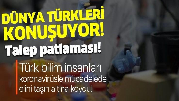 Türk bilim insanları koronavirüsle mücadelede elini taşın altına koydu! Taleplere yetişemiyorlar