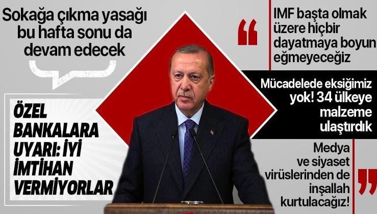 Cumhurbaşkanı Erdoğan: Bu hafta sonu da sokağa çıkmak yasak