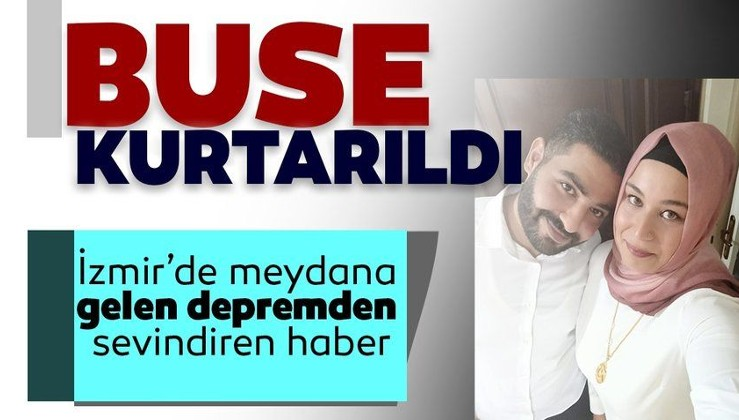 Son dakika haberi: İzmir'de enkaz altında kalan Buse göçükten çıkarıldı!