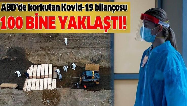 Son dakika: ABD'de Kovid-19'dan hayatını kaybedenlerin sayısı 100 bine yaklaştı