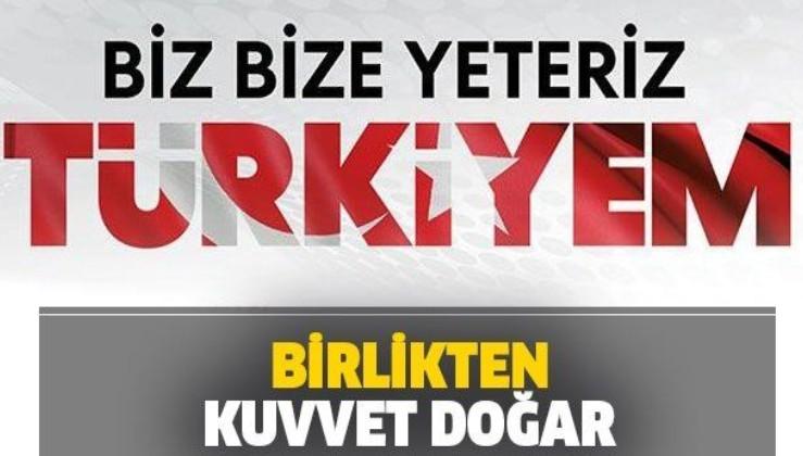 'Biz Bize Yeteriz Türkiyem' kampanyasına ünlülerden destek: Birlikten kuvvet doğar