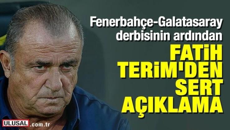 Fenerbahçe-Galatasaray derbisinin ardından Fatih Terim'den sert açıklama: Bu nedir ya?