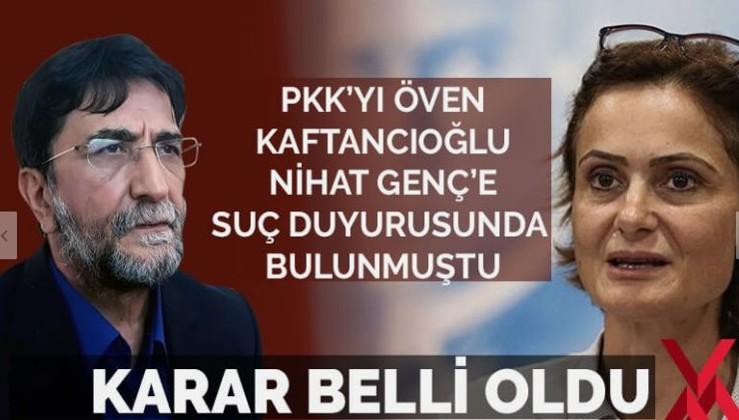 Kaftancıoğlu'nun Nihat Genç hakkındaki suç duyurusuna...