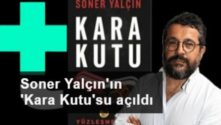 Teyit.org Soner Yalçın'ın 'Kara Kutu'sunu açtı