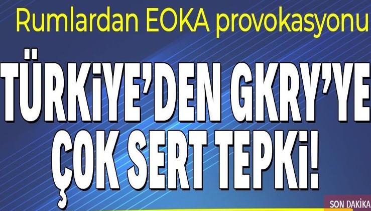 Son dakika: Türkiye'den Güney Kıbrıs Rum Yönetimi'ne çok sert EOKA tepkisi