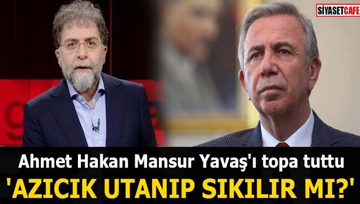 Ahmet Hakan Mansur Yavaş'ı topa tuttu 'Azıcık utanıp sıkılır mı?'