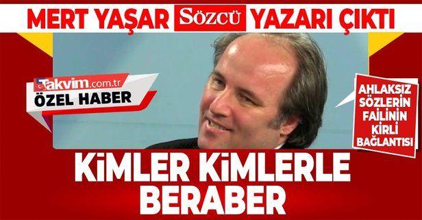 AK Parti Grup Başkanvekili Özlem Zengin'e sapıkça sözler sarf eden Mert Yaşar, Sözcü yazarı çıktı