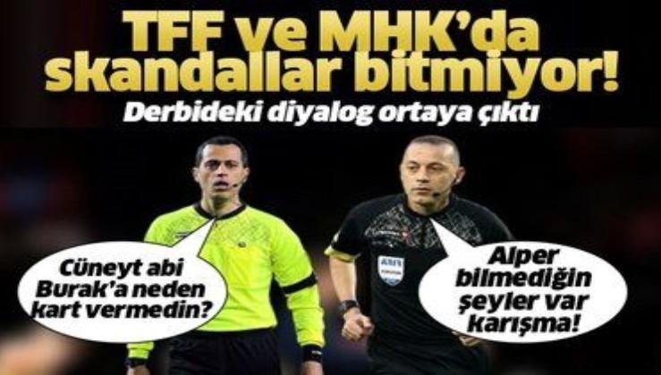 TFF ve MHK'da skandallar bitmiyor! İşte Cüneyt Çakır - Alper Ulusoy arasında yaşananlar