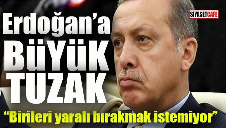 Erdoğan tuzağa nasıl düştü?