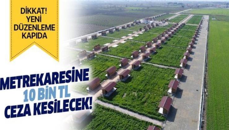Hobi Bahçeleri için yeni düzenleme TBMM'ye geliyor! Metrekaresi için 10 bin TL ceza kesilecek