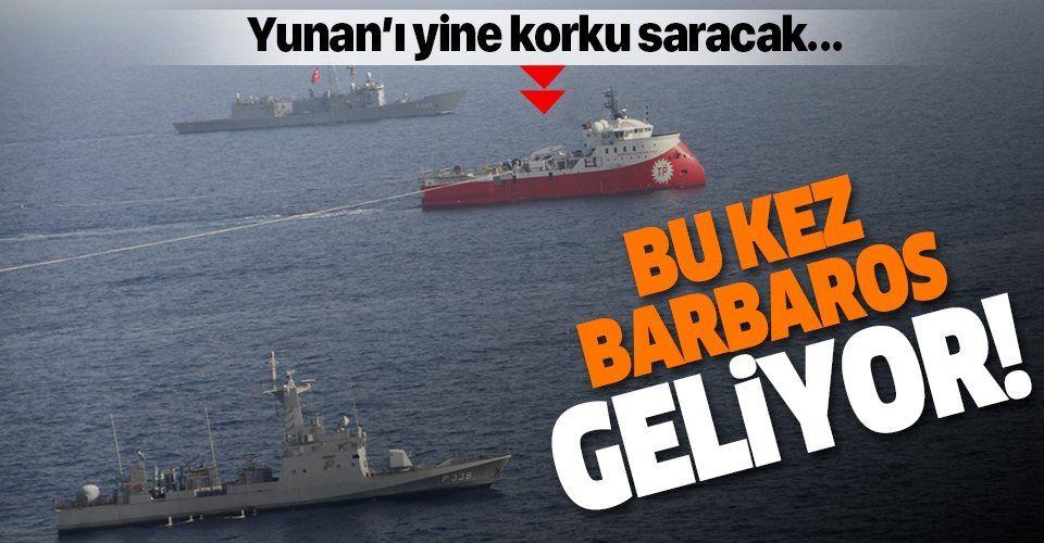Türkiye'den yeni NAVTEX ilanı! Barbaros Hayrettin Paşa gemisi Doğu Akdeniz'e çıkıyor...