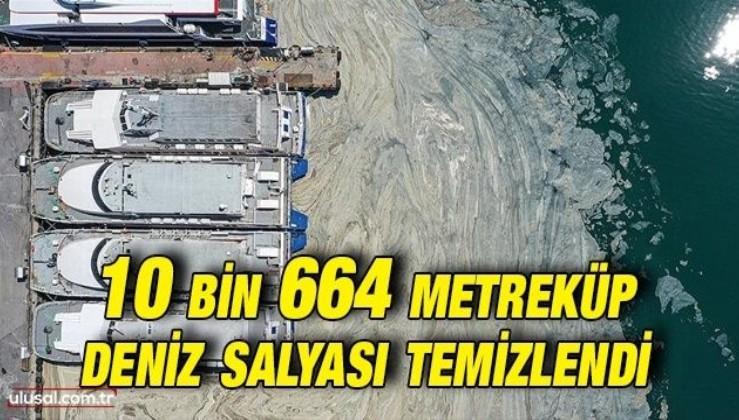 Çevre ve Şehircilik Bakanı Murat Kurum: ''10 bin 664 metreküp müsilajı düzenli depolama alanlarına gönderdik''