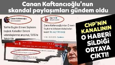 """Halk TV """"Canan Kaftancıoğlu'ndan Ermeni Soykırımı iddialarını kabul eden tweet!"""" başlıklı haberi ve tweetini sildi!"""