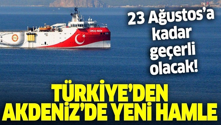 Son dakika: Türkiye Akdeniz'de Oruç Reis gemisi için yeni Navtex ilan etti