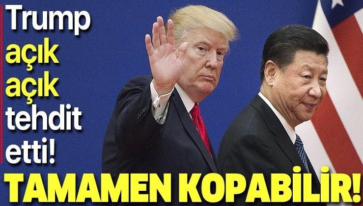 """Son dakika: ABD Başkanı Donald Trump'tan """"Çin ile bağlarını koparma"""" tehdidi"""